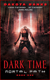 Dark Time: Mortal Path Book 1